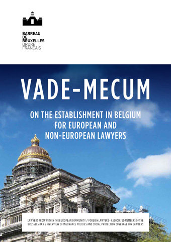 Vade-Mecum on the establishment in Belgium for European and non-European lawyers